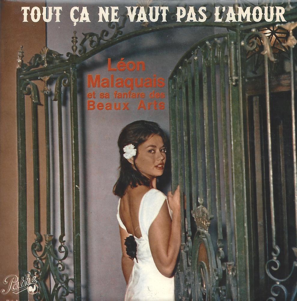 '' Tout ça ne vaut pas l'amour ''- 1962 - Fanfare Léon MALAQUAIS
