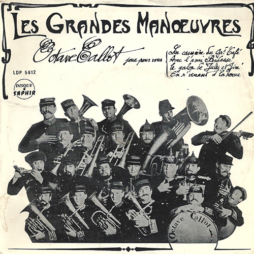 tb_DISQUE_Fanfare-Octave-CALLOT_Les-Grandes-Manoeuvres_1966_Pochette-Recto.jpg
