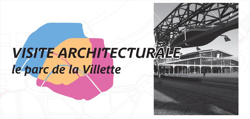 Visite de la Villette